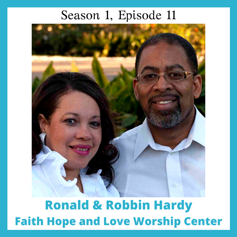 Life on Purpose TV S1 E11 Ronald and Robbin Hardy